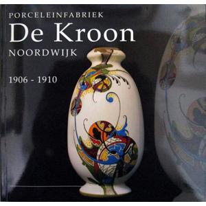 """Catalogus Porceleinfabriek """"De Kroon"""". Museum Noordwijk."""