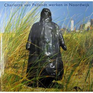 Catalogus Charlotte van Pallandt. Museum Noordwijk.